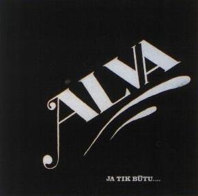 Alva - Ja tik būtu... (LP 1978) -front